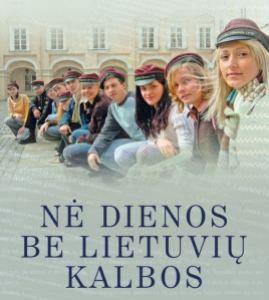 ne dienos be lietuviu kalbos